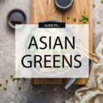 Guide to Asian greens
